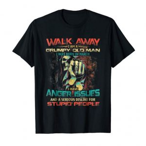 Order Now Walk Away Grumpy Old Man Was Born In March Vintage Tshirt