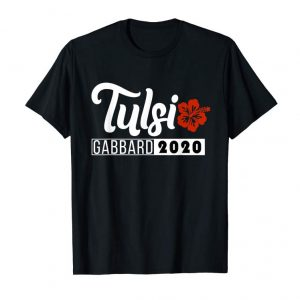 Order Now Tulsi Gabbard 2020 For President T Shirt