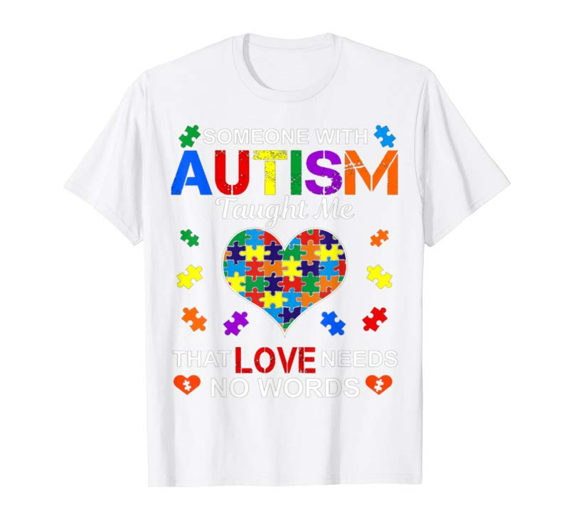 Buy Now Someone With Autism Taught Me Love Needs No Words