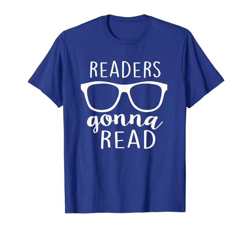 Get Readers Gonna Read Funny Hipster Love Reading Books T-Shirt