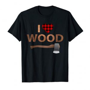Buy I Love Wood T-Shirt Lumberjack Heart Halloween Party Gift