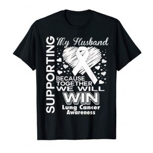 Cool Supporting My Husband - Lung Cancer Awareness Shirt