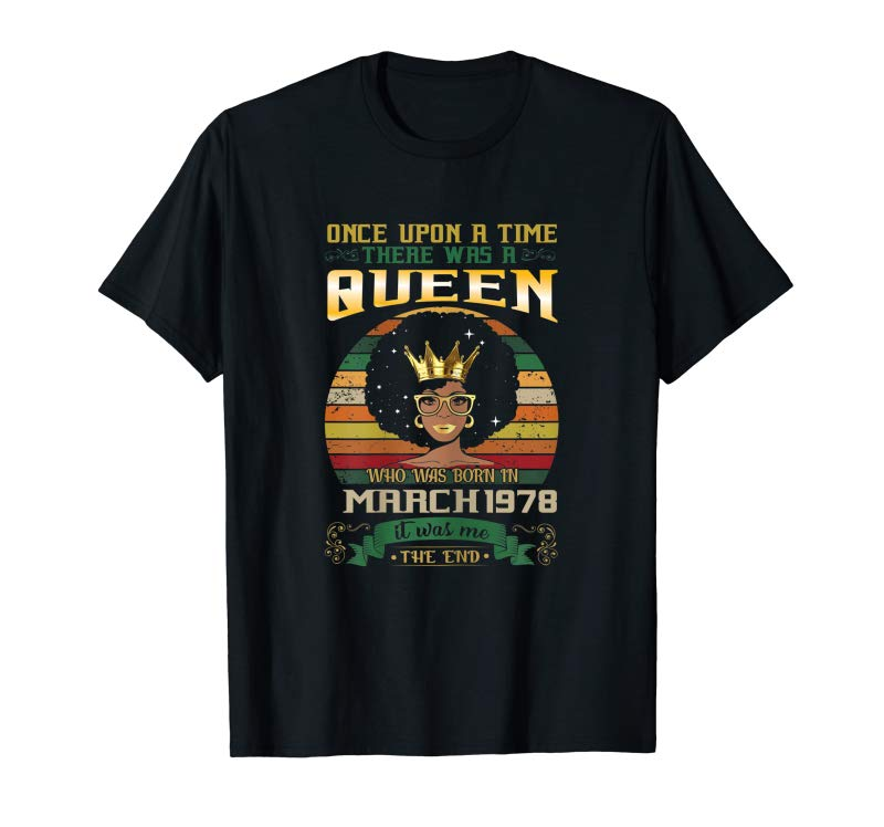 Trending Womens Queen Born In March 1978 T Shirt 41st Birthday Decorations