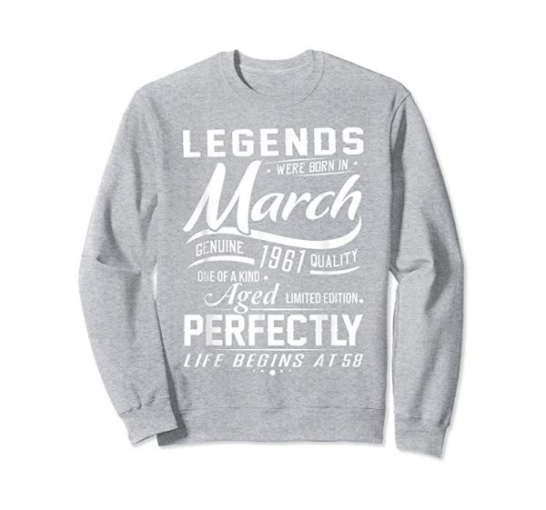 Buy Now Legends Were Born In March 1961 T-Shirt, 58th Birthday