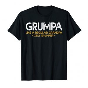 Buy Grumpa Like Regular Grandpa Only Grumpier Shirt For Granddad