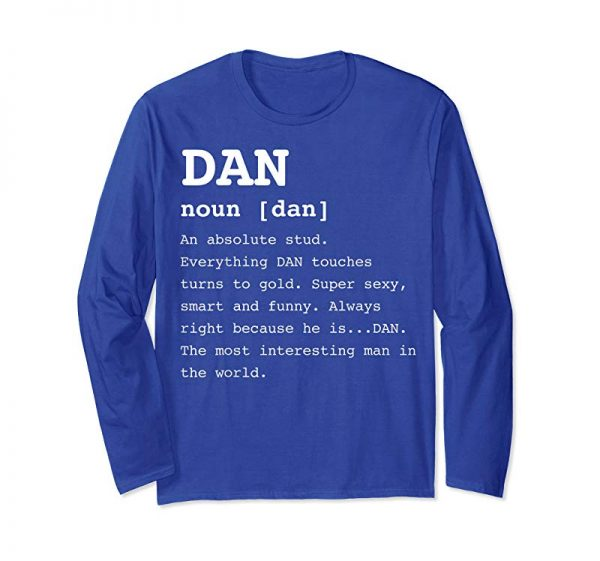 Order Now Funny Name Definition Dan Shirt For Men Danny TShirt