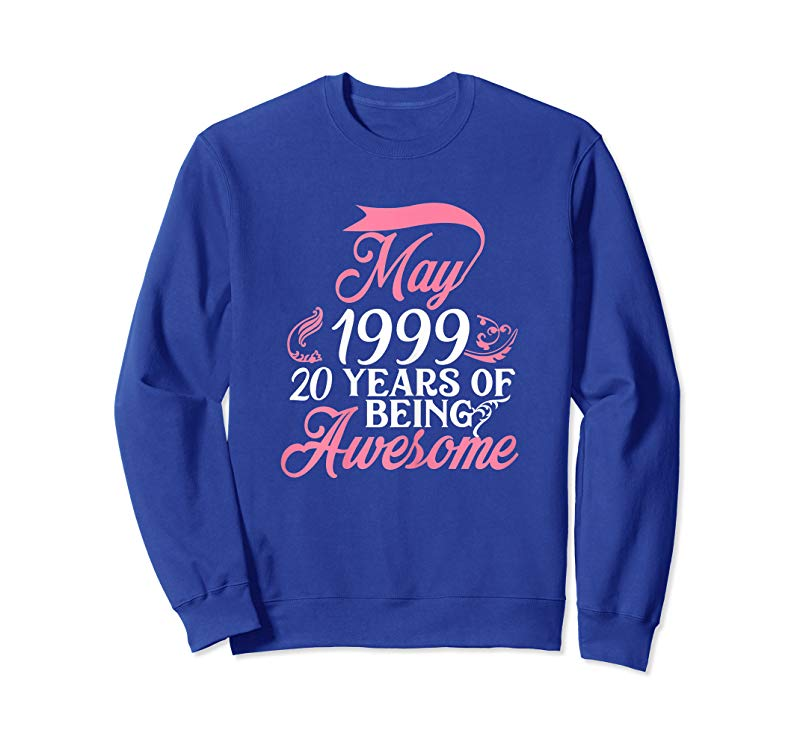 Order Womens Made In MAY 1999 T-Shirt 20 Years Of Being Awesome Gifts