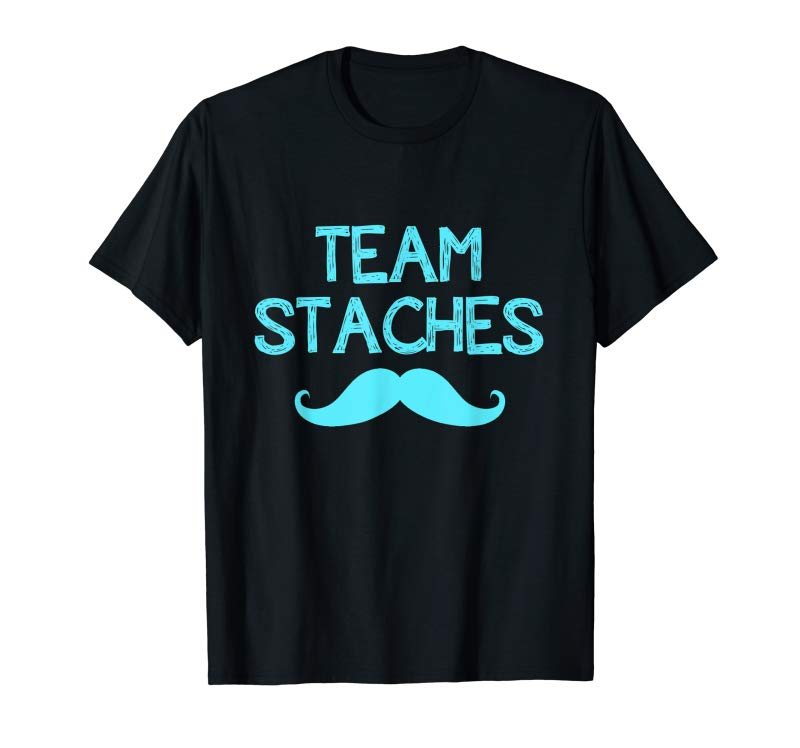 Buy Team Staches Gender Reveal Party Hoping For A Boy T- Shirt