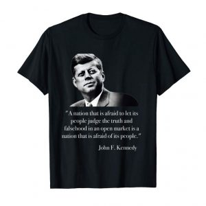 Buy John F. Kennedy Let People Judge The Truth Quote Tee