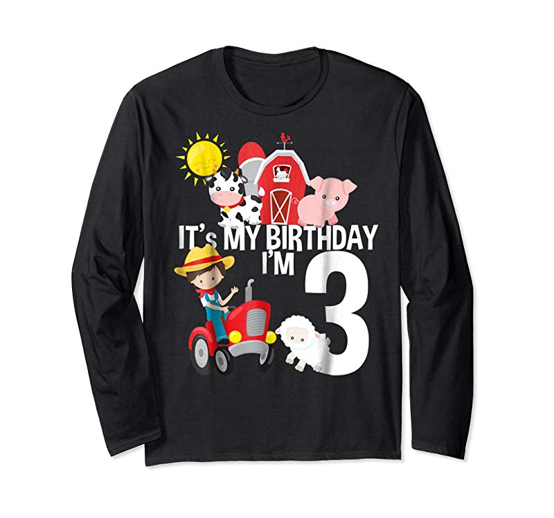 Buy Now It S My Birthday Farm Theme Birthday Gift 3 Yrs Old Shirt