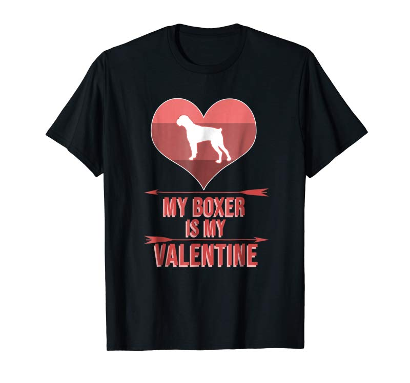 Order Now My Boxer Is My Valentine's Day Cute Boxer Dog Lover Shirt