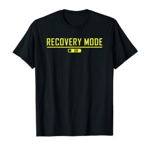 Order Now Recovery Mode On Get Well T-Shirt