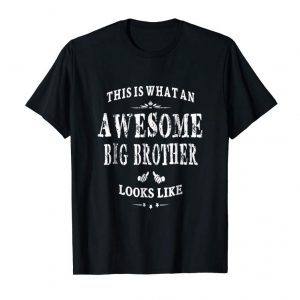Get Now This Is What An Awesome Big Brother Looks Like T-shirt