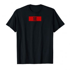 Order Cool Kanji Japanese Crazy T-Shirt