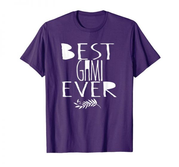 Order Best GAMI Ever T Shirt