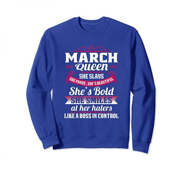 Get March Girl T Shirts Gift Queens Are Born In March T-shirt