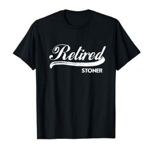 Buy Now Retired Stoner Funny Retirement Party Gift T Shirt Weed