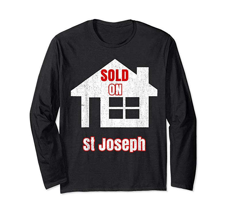 c983a5098 Trending Funny Sold On St Joseph Realtor T Shirt - Tees.Design
