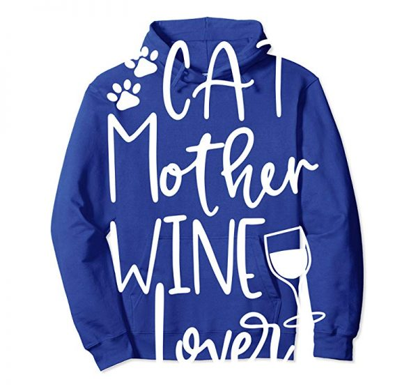 Order Cat Wine Lover Mothers Day Gift Graphic Sweatshirt For Mom