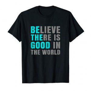 Buy Be The Good TShirts Positive Message Gifts Women Girls Kids