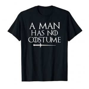 Buy Now A Man Has No Costume Shirt Funny Holiday Party