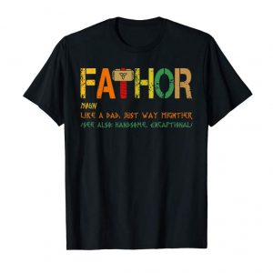 Cool Fathor Definition Like Dad Just Way Mightier Hero Shirt
