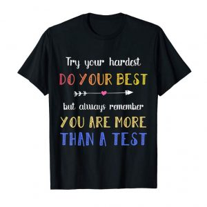 Get Now Test Day Shirts For Students Do Your Best T Shirts