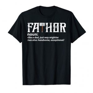 Buy Fa-Thor Like Dad Just Way Mightier Hero T-Shirt