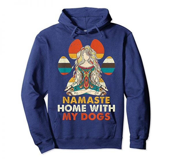 Trends Namaste Home With My Dogs Yoga T-Shirt Funny Paw Tee