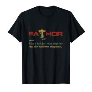 Buy Fa-Thor Like Dad Just Way Mightier Hero For Men T-Shirt