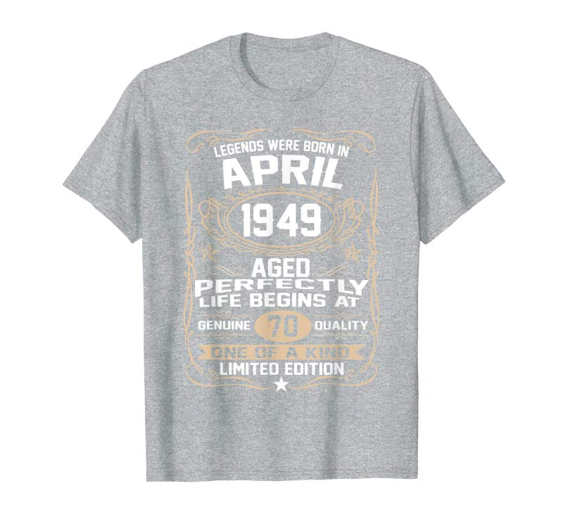 Order Now April 1949 70th Birthday Gift 70 Year Old For Men Women