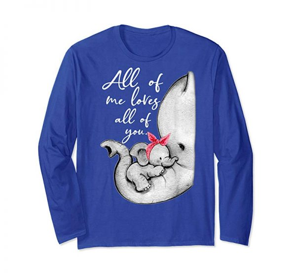 Get Now All Of Me Loves All Of You Shirt For Mother Mama