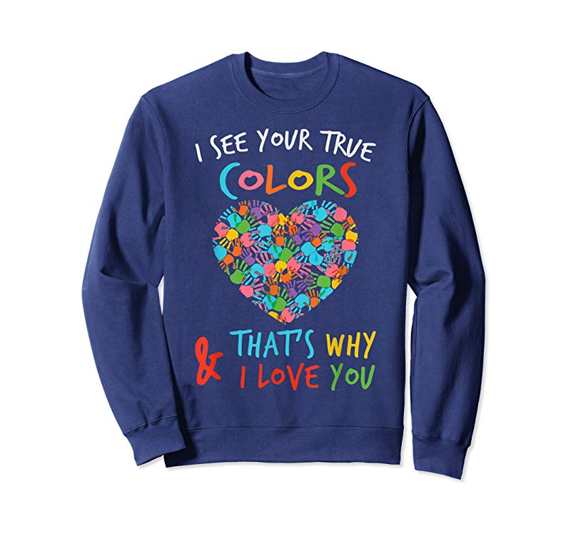 98115e824d5 Cool Autism Awareness Shirts : I See Your True Colors Hands Heart -  Tees.Design
