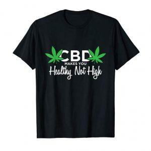 Buy Now CBD Oil Awareness Shirt Healthy Not High
