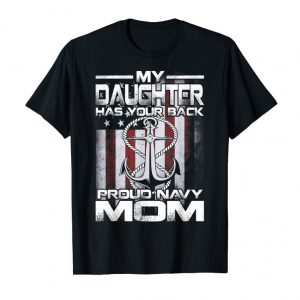Get Now My Daughter Has Your Back Proud Navy Mom T-Shirt