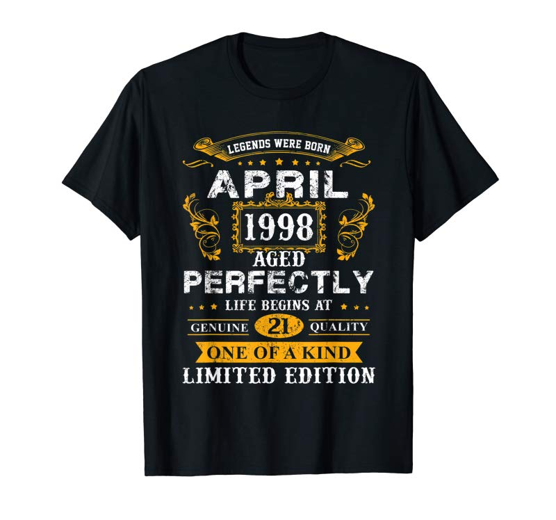 Cool April 1998 21st Birthday Gift 21 Year Old Men Women Tee