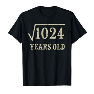Get Now 32 Yrs Years Old Square Root Of 1024 32nd Birthday T-Shirt
