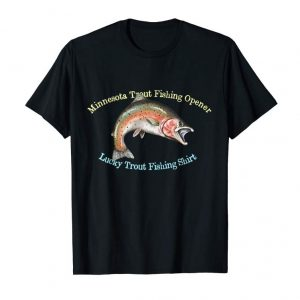 Trends Minnesota Trout Fishing Opener Lucky Fishing Shirt