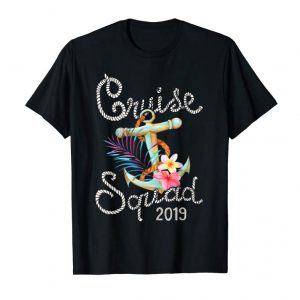 Trending Family Cruise Squad 2019 T Shirt Vacation Matching Team Gift