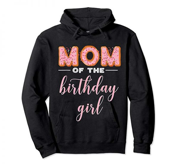 "Buy ""Mom Of The Birthday Girl""- Family Donut Birthday Shirt"