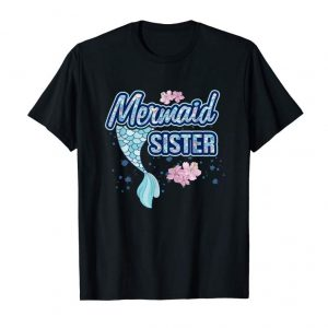 Get Mermaid Sister T Shirt Squad Matching Birthday Party Gift