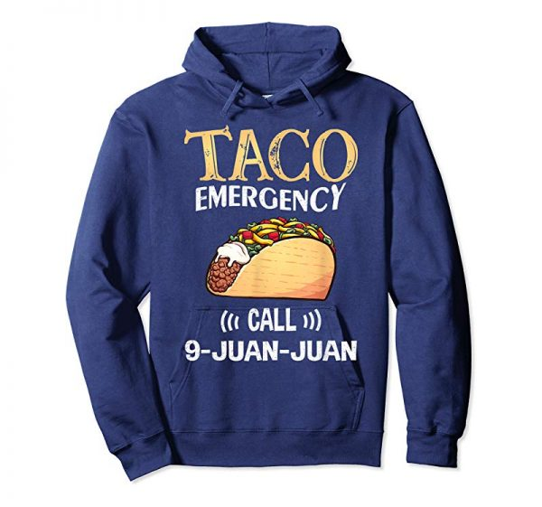 Trends Taco Emergency Call 9 Juan Juan T Shirt Cinco De Mayo