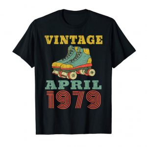 Cool 1979 Birthday Gifts April 1979 T-Shirt 40 Years Old Shirt