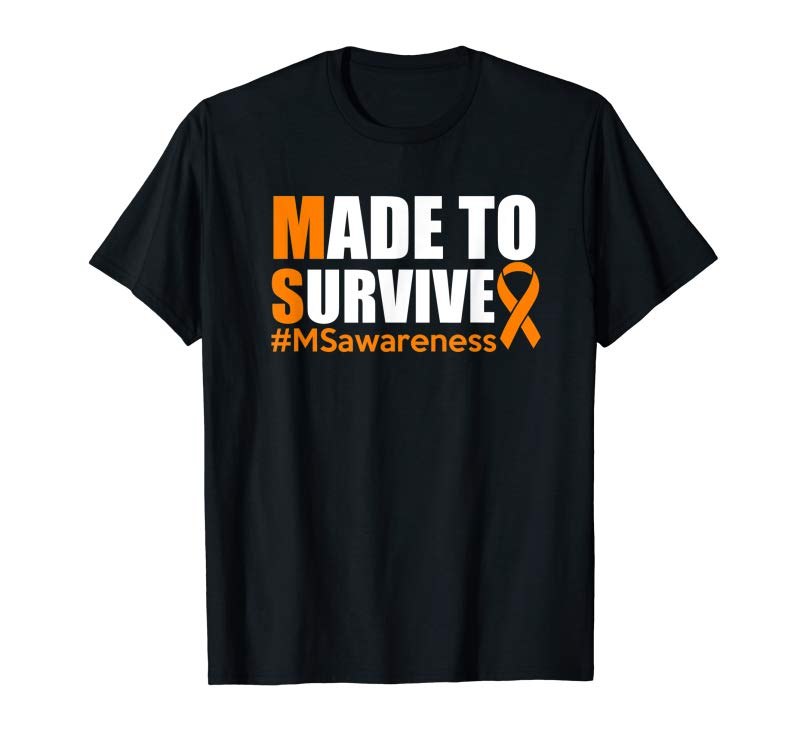 Trends Made To Survive Multiple Sclerosis Awareness Shirt