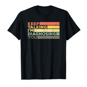 Buy Now Keep Talking Diagnosing Funny Speech Pathologist Shirt Gift