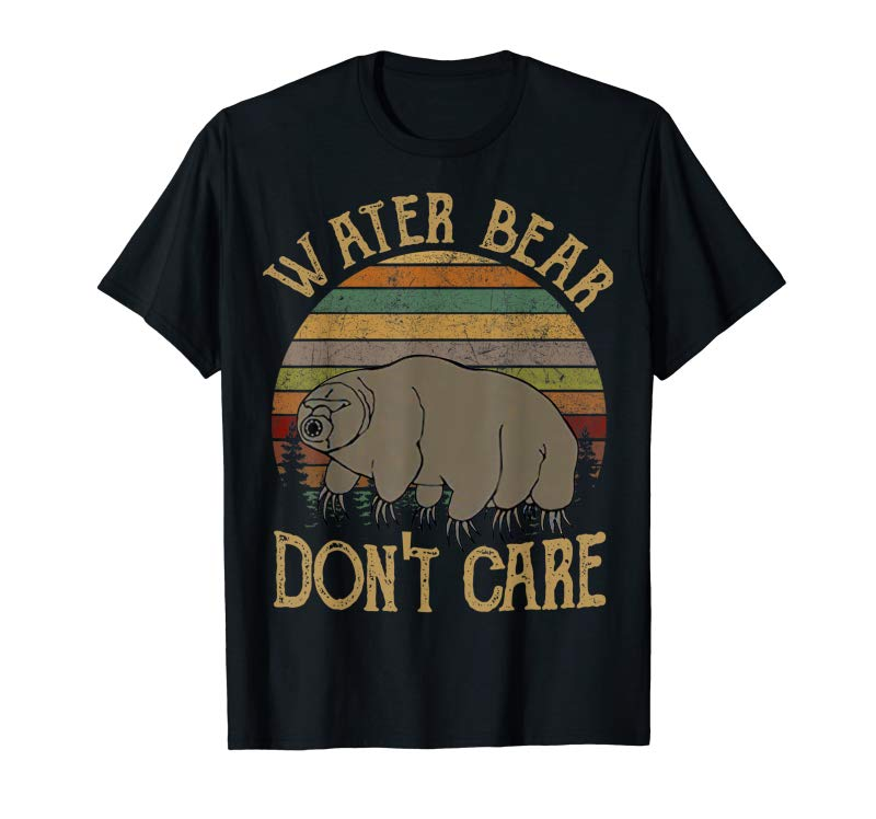 Cool Science T-Shirt Water Bear Don't Care Funny Tardigrade Gift