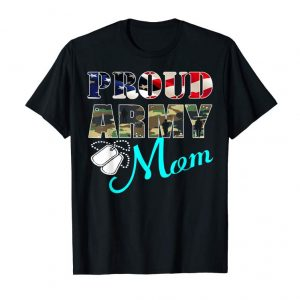 Trends Proud Army Mom T Shirt - Military Family Shirts Mother Gifts