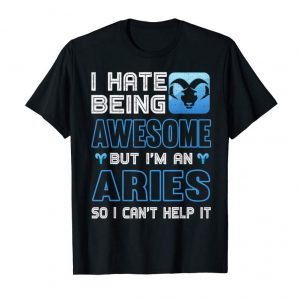 Buy Now I'm An Aries So I Can't Help It Awesome Zodiac Shirt