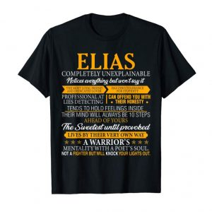 Buy Now ELIAS Completely Unexplainable Shirt First Name Tee