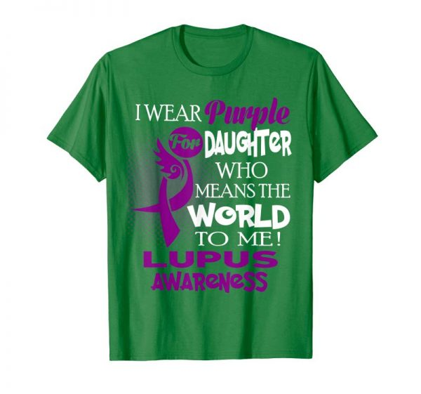 Order Now I Wear Purple For My Daughter Lupus Awareness Shirt